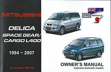 Mitsubishi Delica Spacegear/cargo L400 Owner's Handbook by JPNZ INT Ltd