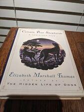 Certain Poor Shepherds A Christmas Tale by Elizabeth Marshall Thomas Hard Book