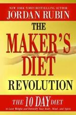 The Maker's Diet Revolution: The 10 Day Diet to Lose Weight and Detoxify Your Bo