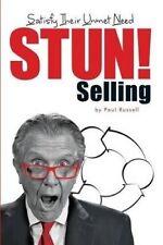 Stun! Selling: Satisfy Their Unmet Need by Russell, Paul -Paperback