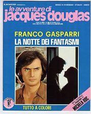 fotoromanzo LE AVVENTURE DI JACQUES DOUGLAS ANNO 1978 NUMERO 156 GASPARRI ROC