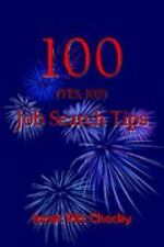 100 Job Search Tips by Janet Ritt Chocky (2005, Paperback)