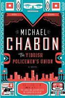 The Yiddish Policemens Union by Michael Chabon