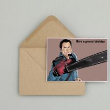 Recycled Hand Made Card Ash Vs Evil Dead Inspired Birthday Card