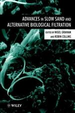 Advances in Slow Sand and Alternative Biological Filtration (1996, Hardcover)