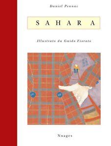 Sahara - Daniel Pennac - illustrazioni di Guido Fiorato