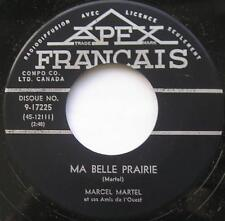MARCEL MARTEL Ma belle prairie / Le berger..FRENCH COUNTRY 1957 Canada QUEBEC 45