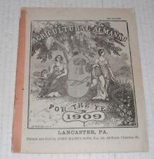 Agriculture Almanac...1909 + 1911 edition--A...Lancaster Pa + Hagerstown Md