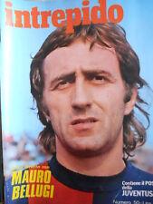 Intrepido n°50 1975 - Mauro Bellugi - con poster Juventus 1975-76  [G.248]