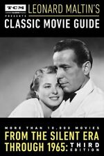 Leonard Maltin's Classic Movie Guide: From the Silent Era Through 1965: Third Ed