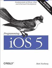 Programming IOS 5 : Fundamentals of iPhone, iPad, and iPod Touch Development...