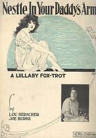 Nestle In Your Daddy's Arms Lullaby Fox Trot Sheet Music Lillian Price 1921
