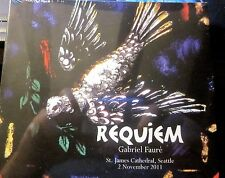 Gabriel Fauré REQUIEM Op. 48 Audio Cd - St. James Cathedral - Seattle (2011)
