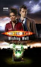 Doctor Who - Wishing Well (New Series Adventure 19), Baxendale, Trevor, Used; Go