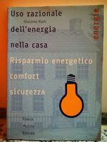 Uso razionale dell'energia nella casa di Giacomo Korn,  2003,  Muzzio -F
