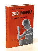 Ricettario - Martini - 200 menù, la cucina per tutti - 1^ ed. 1961