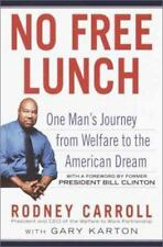NEW - No Free Lunch: One Man's Journey from Welfare to the American Dream