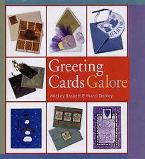 Greeting Cards Galore by Marci Donley, Mickey Baskett (Hardback, 2005)