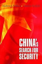 China's Search for Security by Nathan, Andrew J.; Scobell, Andrew