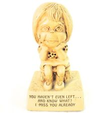 """Vintage Paula Figurine """"You haven't even left…and know what? I miss you already"""""""