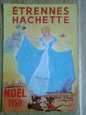 Etrennes Hachette Noël 1950 Walt Disney Cendrillon st Ogan tarzan babar J. Verne