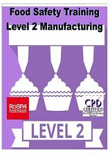 Level 2 Food Safety - Manufacturing,Catering,Retail computer based E-learning