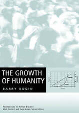NEW The Growth of Humanity by Barry Bogin