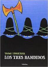 Los tres bandidos. NUEVO. Nacional URGENTE/Internac. económico. LITERATURA INFAN
