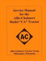 Allis Chalmers Model CA Tractor Service Shop Repair Manual