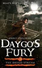 The Daygo Stream: Daygo's Fury by John O' Sullivan (2015, Paperback)