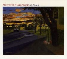 Meredith d'Ambrosio - By Myself [New CD]
