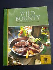 Wild Bounty, a Special Edition Game Cookbook Jim & Ann Casadafor cooking wild ga