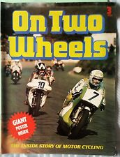 ON TWO WHEELS MOTORCYCLE MAGAZINE - ISSUE #3 1976.  excellent condition