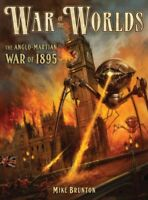 War of the Worlds : The Anglo-Martian War, 1895, Paperback by Brunton, Mike; ...