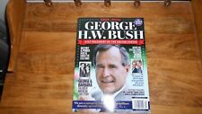 GEORGE H.W. BUSH ~ 1924-2018 ~  41ST PRESIDENT OF THE UNITED STATES