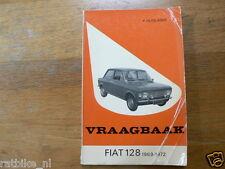 FIAT 128 1969-1972 RALLY,STATIONCAR,SEDAN,COACH VRAAGBAAK TECHNICAL INFO CAR OLD