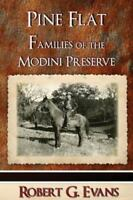 Pine Flat: Families of the Modini Preserve (Paperback or Softback)
