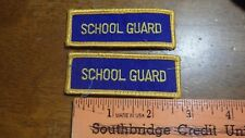 SCHOOL CROSSING GUARD PATCH SCHOOL POLICE PATCH  BX D#2