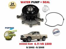 FOR DODGE RAM 1500 4.7 V8 PICKUP EVA ENGINE 4703cc 2002-2005 NEW WATER PUMP
