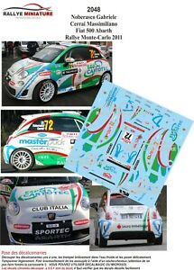 Decals 1/43 Ref 2048 Fiat Abarth 500 Noberasco Rally Mounted Carlo 2011 Irc