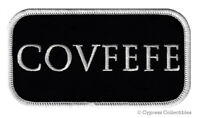 COVFEFE DONALD TRUMP TWEET IRON-ON PATCH embroidered PRESIDENT ELECTION MAGA new