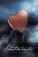 Sentimientos : Un Libro de Poemas by Cinthia M. Kettering (2013, Paperback)