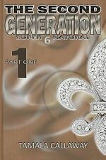 NEW The Second Generation Book 1: SuperNatural (Volume 1) by Tamala Callaway