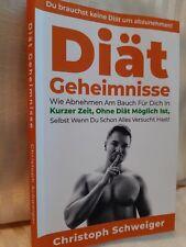 Diät Geheimnisse - Bauchfett loswerden - Buch NEU (Abnehmen, Fettverbrennung)