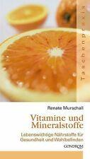 Vitamine und Mineralstoffe: Lebenswichtige Nährstoffe fü...   Buch   Zustand gut