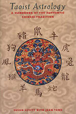 Taoist Astrology: A Handbook of the Authentic Chinese Tradition by Susan Levitt