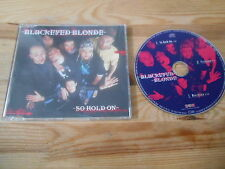 CD pop Blackeyed Blonde-aussi Hold On (3 chanson) promo Gun/Drakkar sc