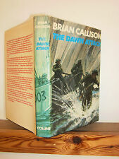 The Dawn Attack by Brian Callison (Hardback in Dustwrapper 1972) first edition