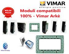 VIMAR ARKE SERIE COMPATIBILE PRESE, INTERRUTTORI, DEVIATORI, INVERTITORI,USB