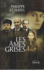 C1 Philippe CLAUDEL Les AMES GRISES Prix RENAUDOT Jaquette Film